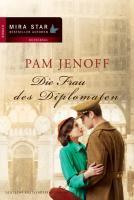 Die Frau des Diplomaten (MIRA Star Bestseller Autoren Romance)