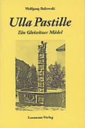 Ulla Pastille: Ein Gleiwitzer Mädel