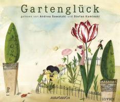 Gartenglück - 1 CD mit 69 Min.