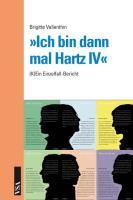 »Ich bin dann mal Hartz IV«