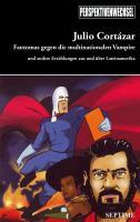 Fantomas gegen die multinationalen Vampire: Und andere Erzählungen aus und über Lateinamerika (Perspektivenwechsel)