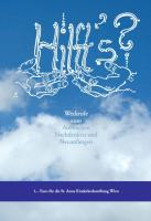 Hilft's?: Weckrufe zum Aufwachen, Nachdenken und Neuanfangen