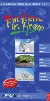 Feste feiern in Hessen 2011: Veranstaltungskalender 2011 mit Highlights aus den Bereichen Kulinarik, Kultur, Musik, Fest, Sport und Brauchtum