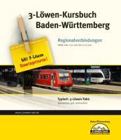 3-Löwen-Kursbuch Baden-Württemberg 2011: Regionalverbindungen