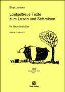 Lautgetreue Texte zum Lesen und Schreiben für Grundschüler: Ausgabe: Druckschrift