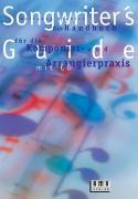 Songwriters Guide: Das Handbuch für die Komponier- und Arrangierpraxis