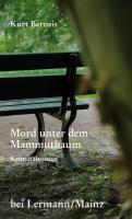 Mord unter dem Mammutbaum: Kriminalroman. Ein Mord und zwei Kriminalkommissare, die bei der Suche nach dem Mörder auf die Beziehungsprobleme des Mordopfers stoßen