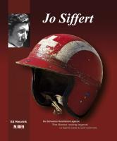 Jo Siffert: Die Schweizer Rennfahrer-Legende/The Swiss racing legend