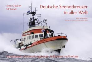 Deutsche Seenotkreuzer in aller Welt (Rausfahren, wenn andere reinkommen)