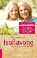 Isoflavone: Gesund und fit durch die Wechseljahre