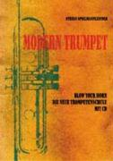 Modern Trumpet-Blow your Horn. Die neue Trompetenschule mit 2 CD´s