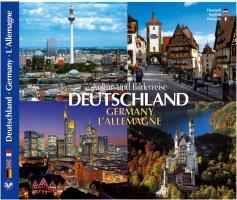 DEUTSCHLAND - GERMANY · L´ALLEMAGNE - Kultur und Bilderreise durch Deutschland