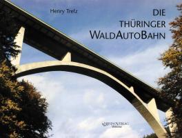 Die Thüringer WaldAutoBahn