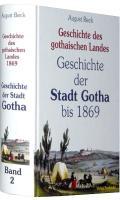 Geschichte der STADT GOTHA bis 1869 [Band 2 von 4]