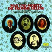 Max und Moritz. Die Fromme Helene (Deutsche Grammophon Literatur)