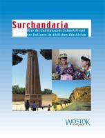 Surchandarja: Über die Jahrtausende Schmelztiegel der Kulturen im südlichen Usbekistan