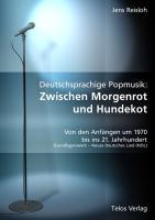 Deutschsprachige Popmusik: Zwischen Morgenrot und Hundekot