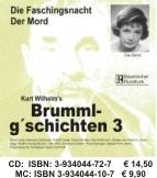 Brummlg'schichten 03 - Wilhelm, Kurt
