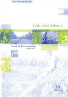 Yksi, kaksi, kolme 2. Finnisch für Deutschsprachige: Schlüssel zum Lehrbuch