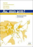 Av, min arm! Dänisch für Deutschsprachige: Wörterverzeichnisse, Schlüssel