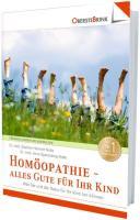 Homöopathie - alles Gute für Ihr Kind