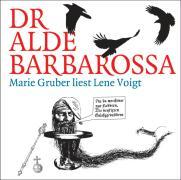 Dr alde Barbarossa: Marie Gruber liest Lene Voigt