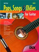 Pops, Songs & Oldies for Guitar 1: Bekannte Songs - leicht gemacht!