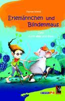 Erlemännchen und Blindenmaus
