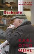 Stehcafe: Geschichten vom Sonntag und anderen Tagen