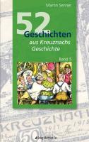 52 Geschichten aus Kreuznachs Geschichte 05