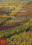 Das Ahrtal: Von Bad Bodendorf bis Altenahr. Berichte über Wellness, Wein, Wandern & mehr. Tipps & Infos zur Rotweinahr