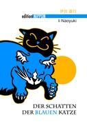 Der Schatten der blauen Katze (Edition Nippon)
