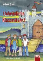 Unheimliche Klassenfahrt.: Mini-Krimi