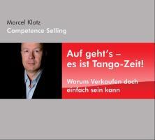 Auf geht's - es ist Tango-Zeit! Warum Verkaufen doch einfach sein kann