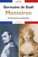 Memoiren: Die Demaskierung Napoléons (avox ad fontes)