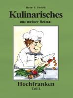 Kulinarisches aus meiner Heimat