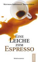 Eine Leiche zum Espresso