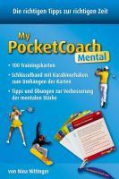 My Pocket Coach Mental: Trainingskarten zur Verbesserung der mentalen Stärke