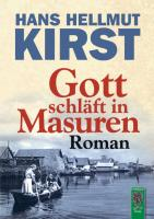 Gott schläft in Masuren: Roman