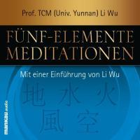 Fünf-Elemente-Meditationen