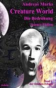 Creature World - Die Bedrohung Science - Fiction