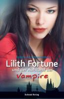 Lilith Fortune 2 und der Aufstand der Vampire