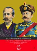 Emil und Paul Riebeck: Söhne des Grossindustriellen Carl Adolph Riebeck (Mitteldeutsche kulturhistorische Hefte)