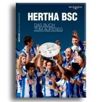 Hertha BSC - das Buch zum Aufstieg: Die Saison 2010/2011