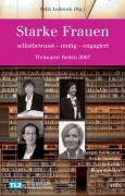 Starke Frauen - selbstbewusst - mutig - engagiert. Weimarer Reden 2007