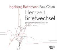 Ingeborg Bachmann Paul Celan. Briefwechsel: Herzzeit