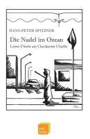 Die Nadel im Ozean: Letzte Flucht am Checkpoint Charlie