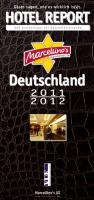 Marcellino's Restaurant Report / Marcellino's Hotel Report Deutschland 2011/2012: 666 Insidertipps für Geschäftsreisende