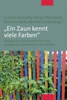 """""""Ein Zaun kennt viele Farben"""""""