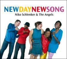 New Day - New Song - Schlenker, Niko; Schlenker, Niko; The Angels